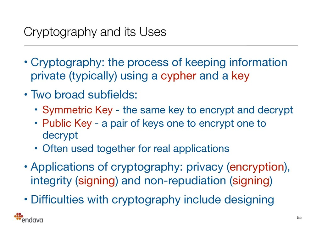 Cryptography and its Uses • Cryptography: the p...