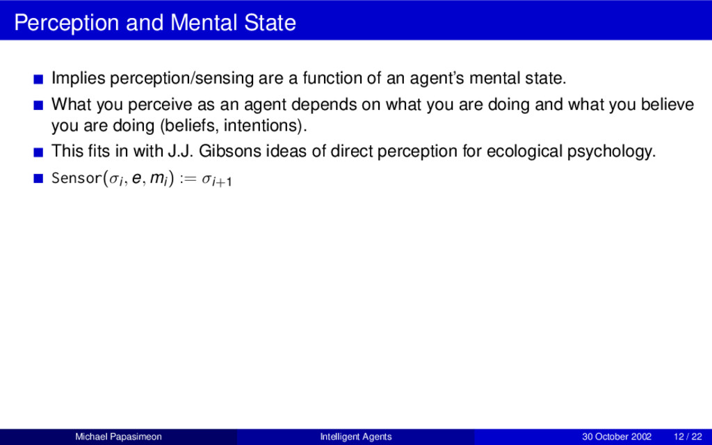 Perception and Mental State Implies perception/...