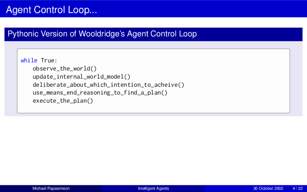 Agent Control Loop... Pythonic Version of Woold...