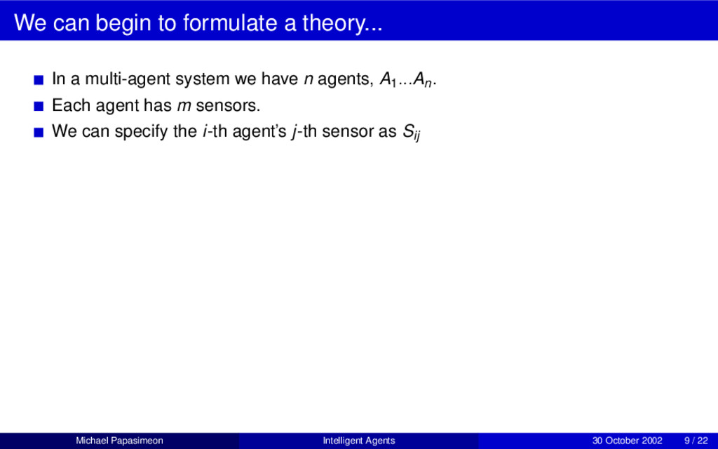 We can begin to formulate a theory... In a mult...