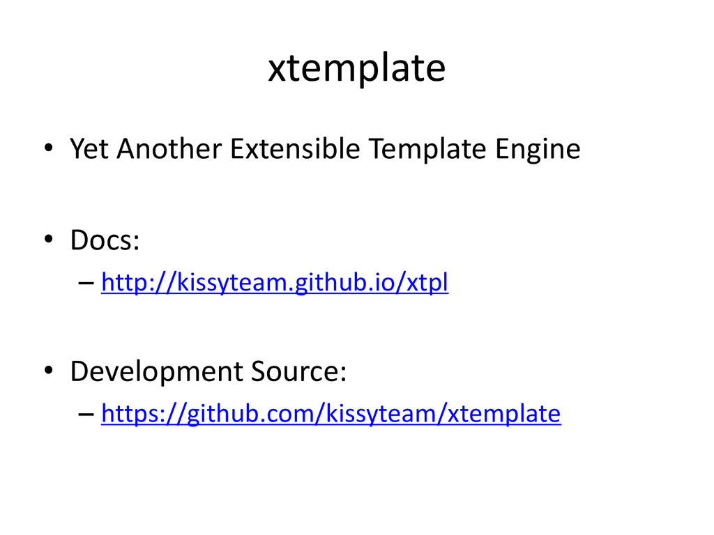 xtemplate • Yet Another Extensible Template Eng...