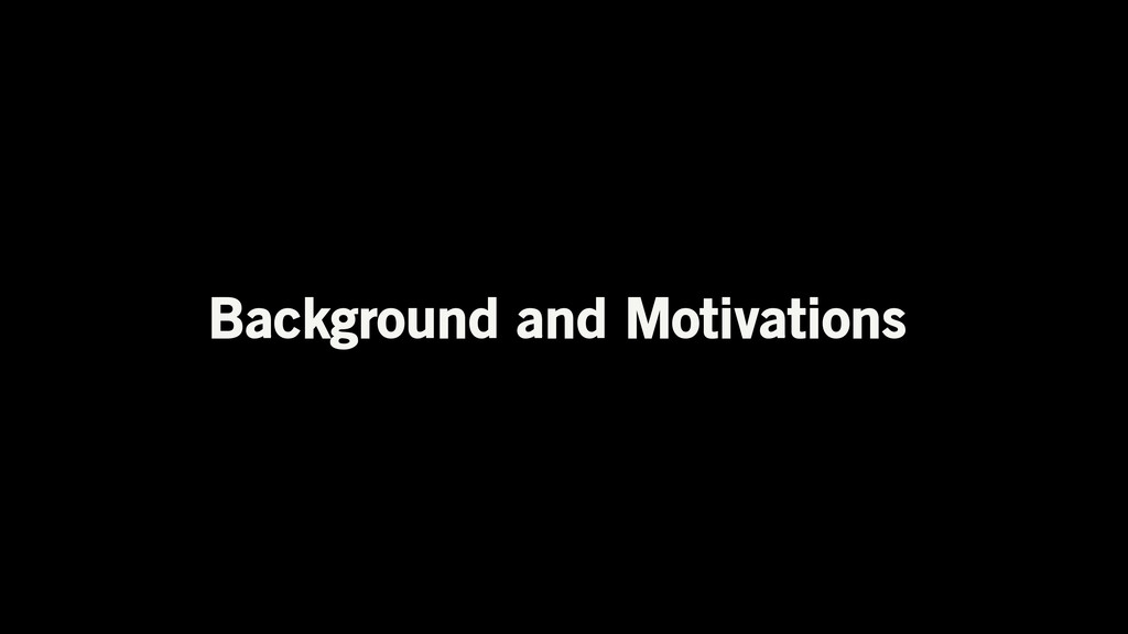 Background and Motivations