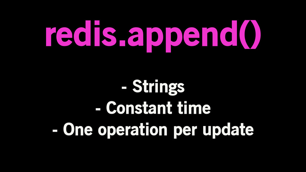 redis.append() - Strings - Constant time - One ...