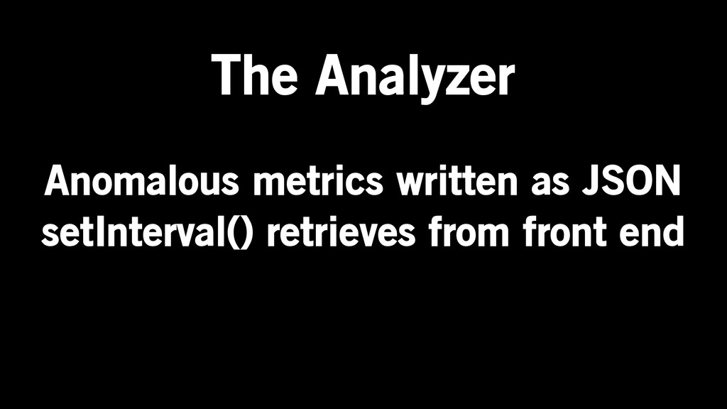 Anomalous metrics written as JSON setInterval()...