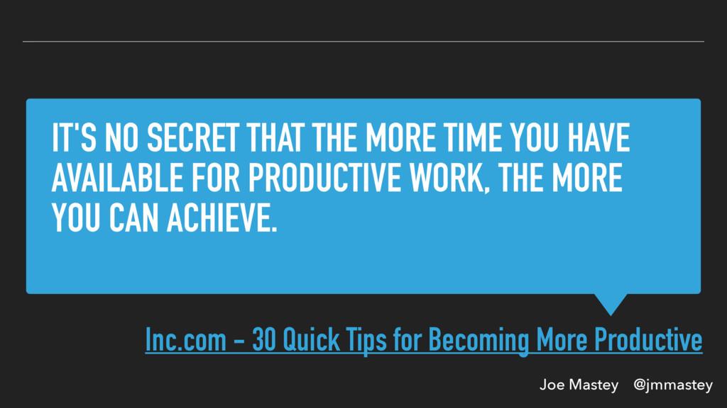 Joe Mastey @jmmastey IT'S NO SECRET THAT THE MO...