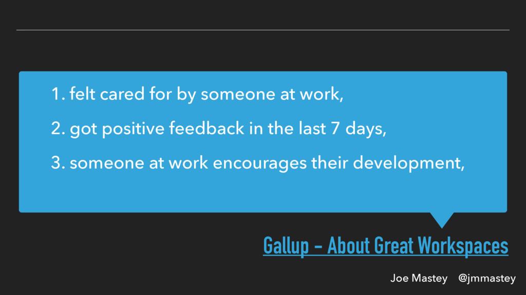 Joe Mastey @jmmastey Gallup - About Great Works...