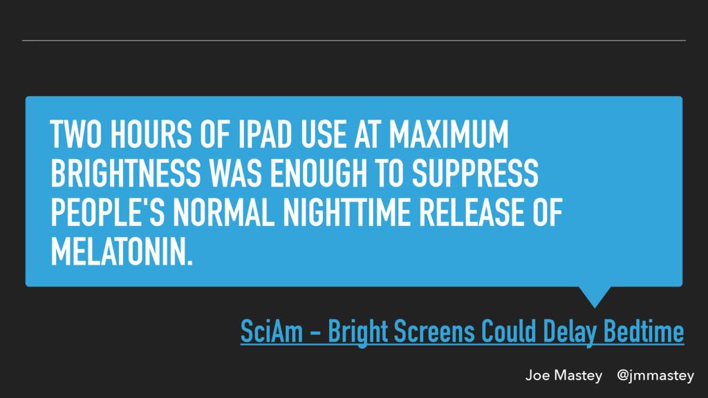 Joe Mastey @jmmastey TWO HOURS OF IPAD USE AT M...
