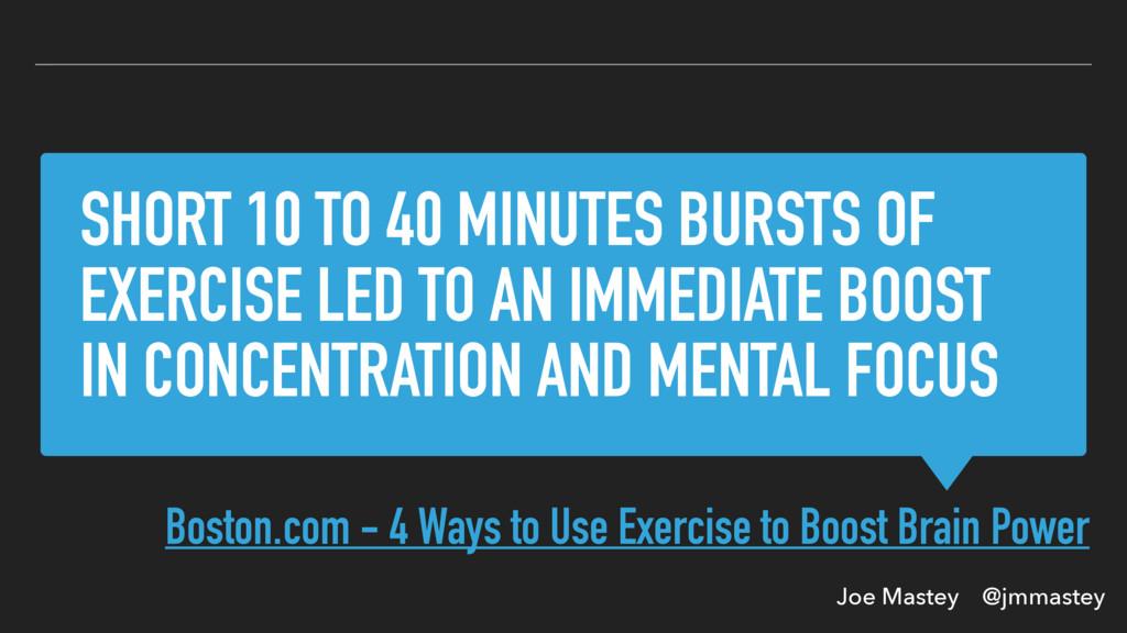 Joe Mastey @jmmastey SHORT 10 TO 40 MINUTES BUR...