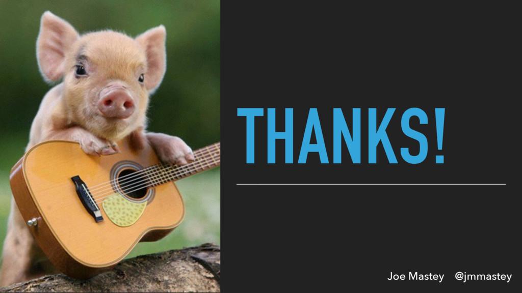 Joe Mastey @jmmastey THANKS!