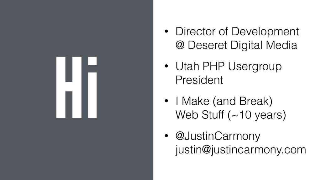 • Director of Development @ Deseret Digital Me...