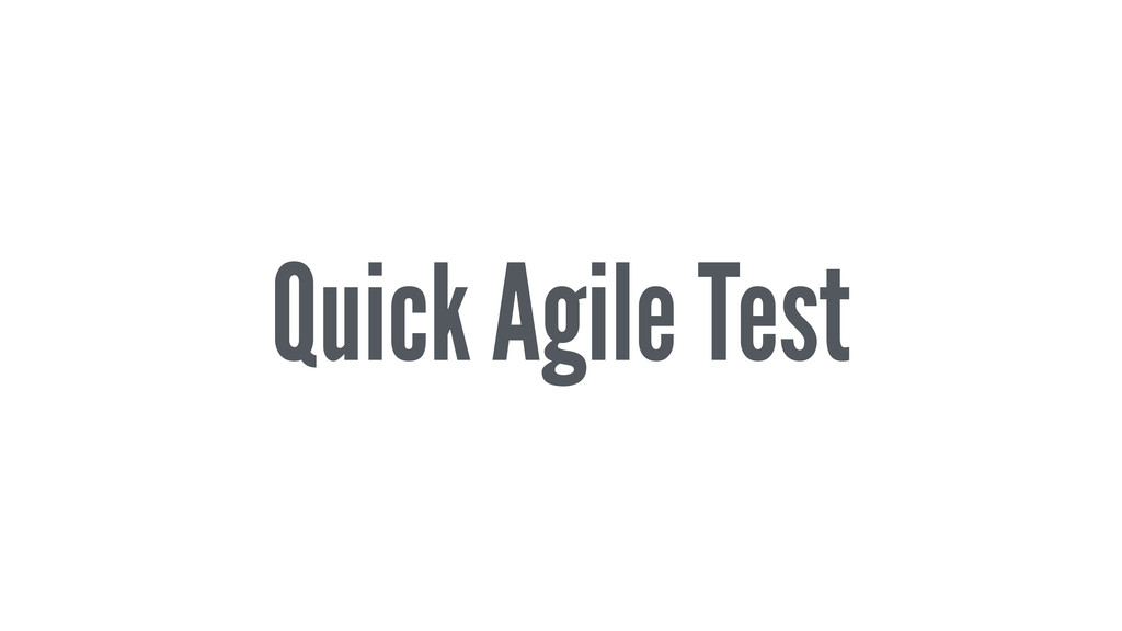 Quick Agile Test