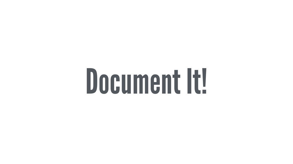 Document It!