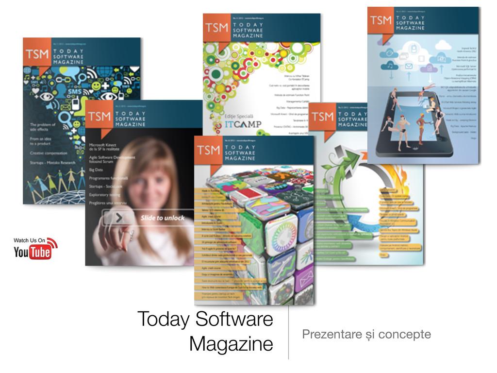 Today Software Magazine Prezentare și concepte