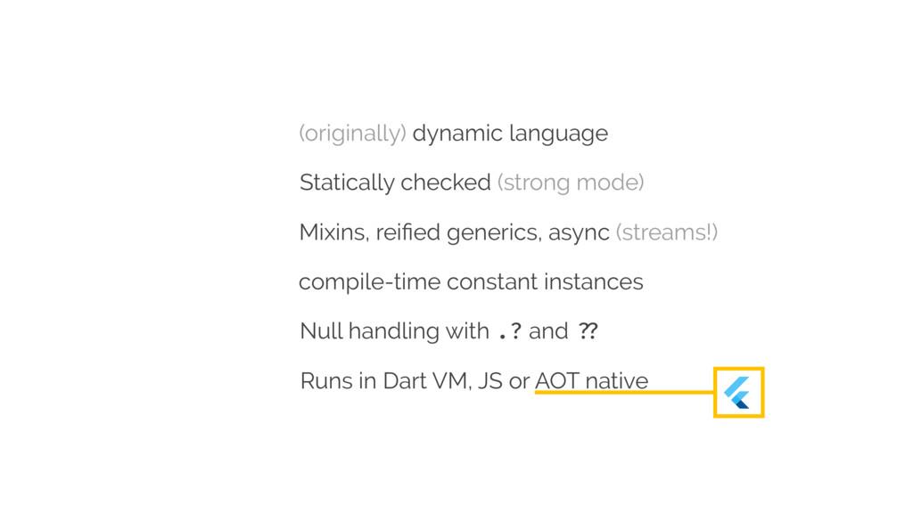 (originally) dynamic language Statically checke...