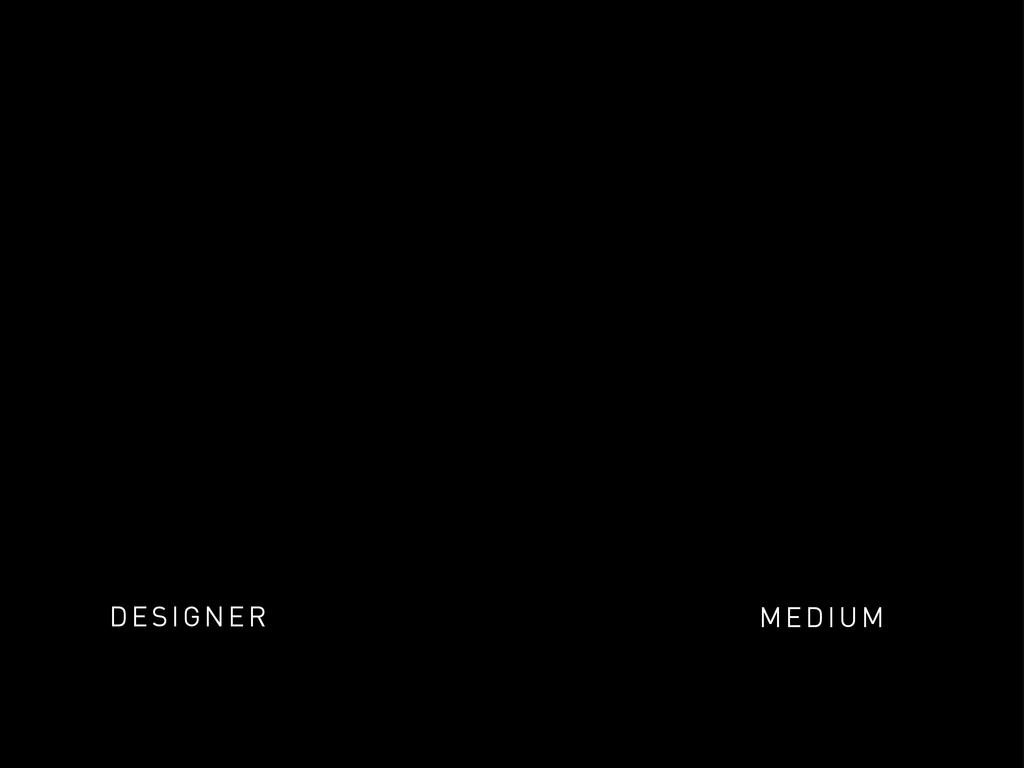 DESIGNER MEDIUM