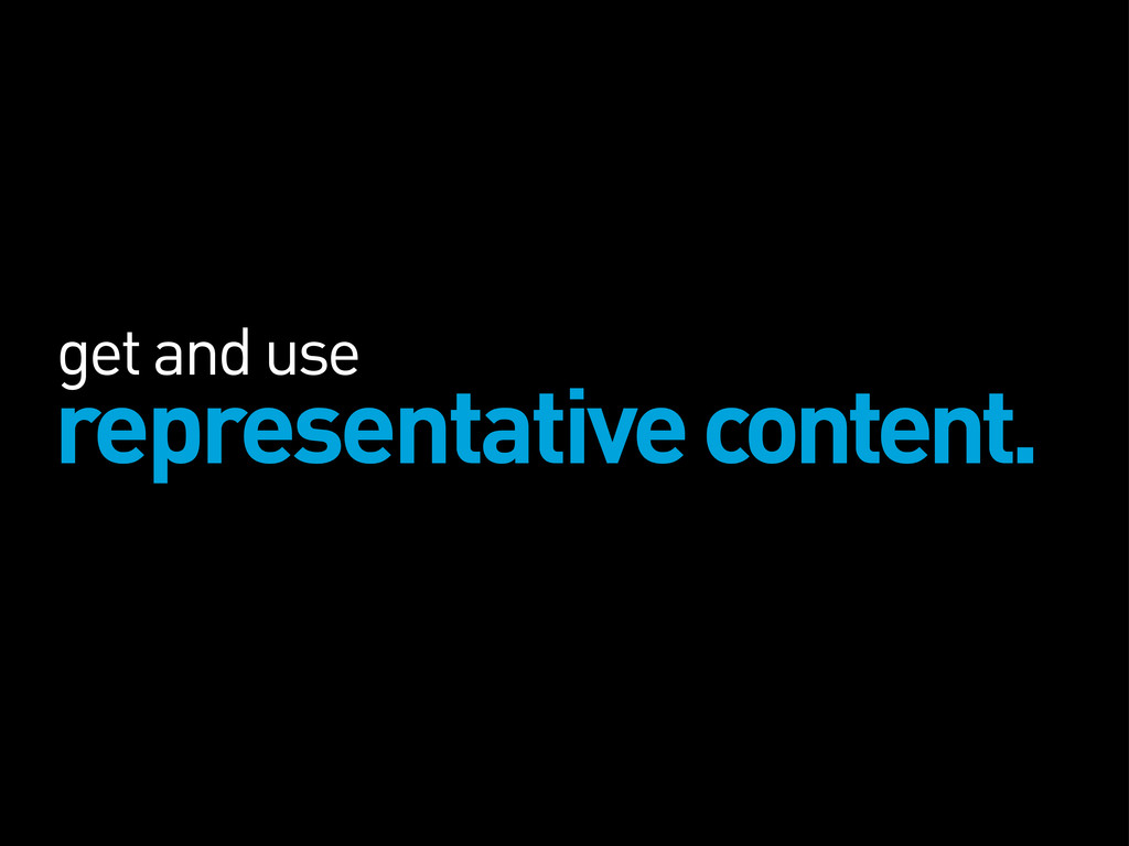 get and use representative content.