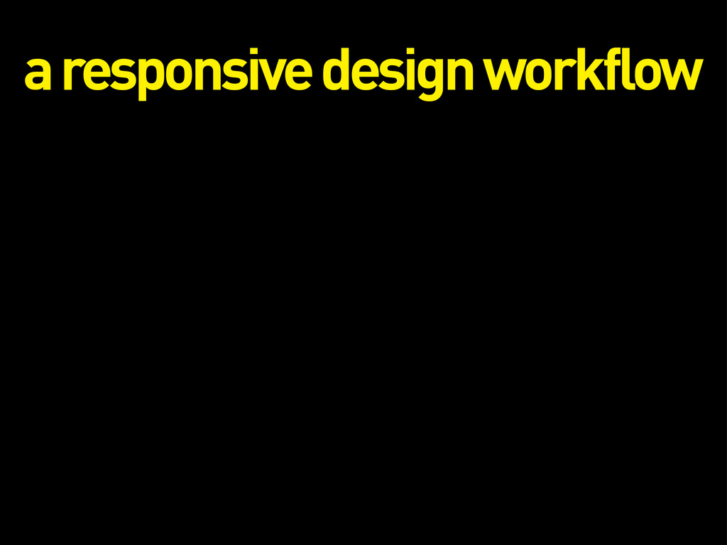 a responsive design workflow