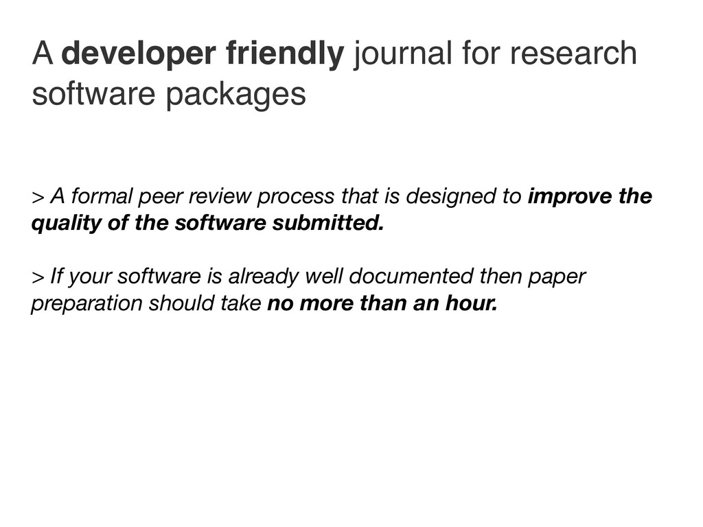 A developer friendly journal for research softw...