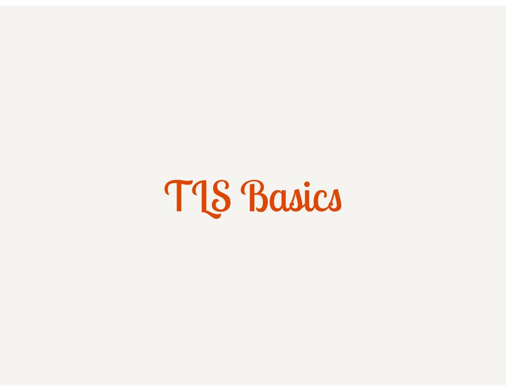 TLS Basics