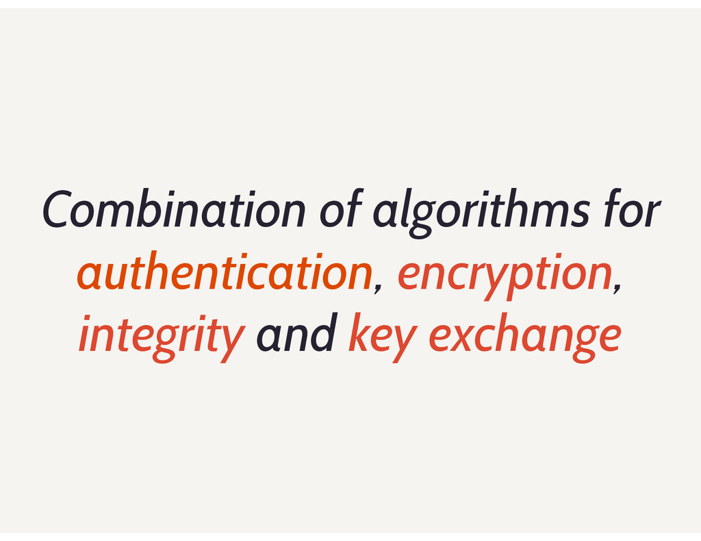 Combination of algorithms for authentication, e...