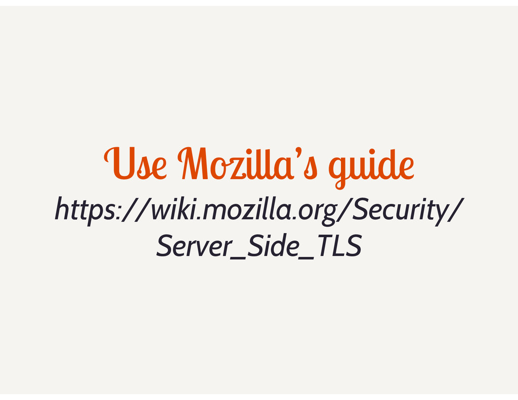 Use Mozilla's guide https://wiki.mozilla.org/Se...