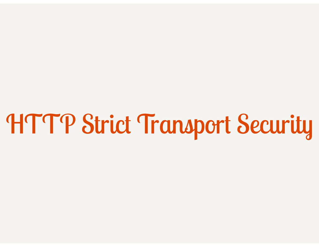 HTTP Strict Transport Security