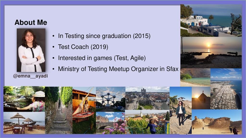 • In Testing since graduation (2015) • Test Coa...