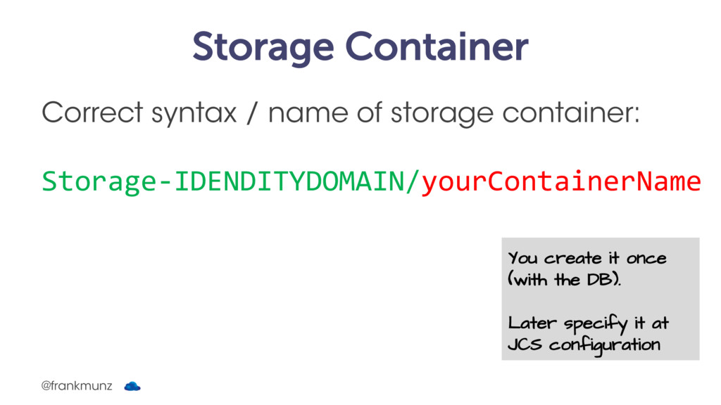 Storage Container Correct syntax / name of stor...