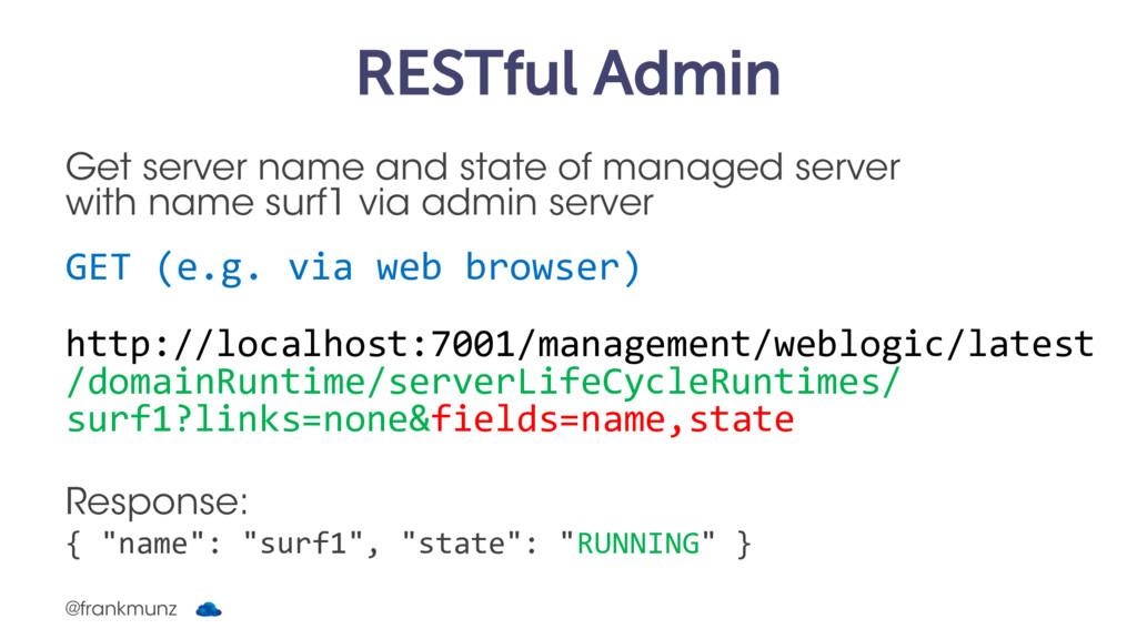 RESTful Admin Get server name and state of mana...