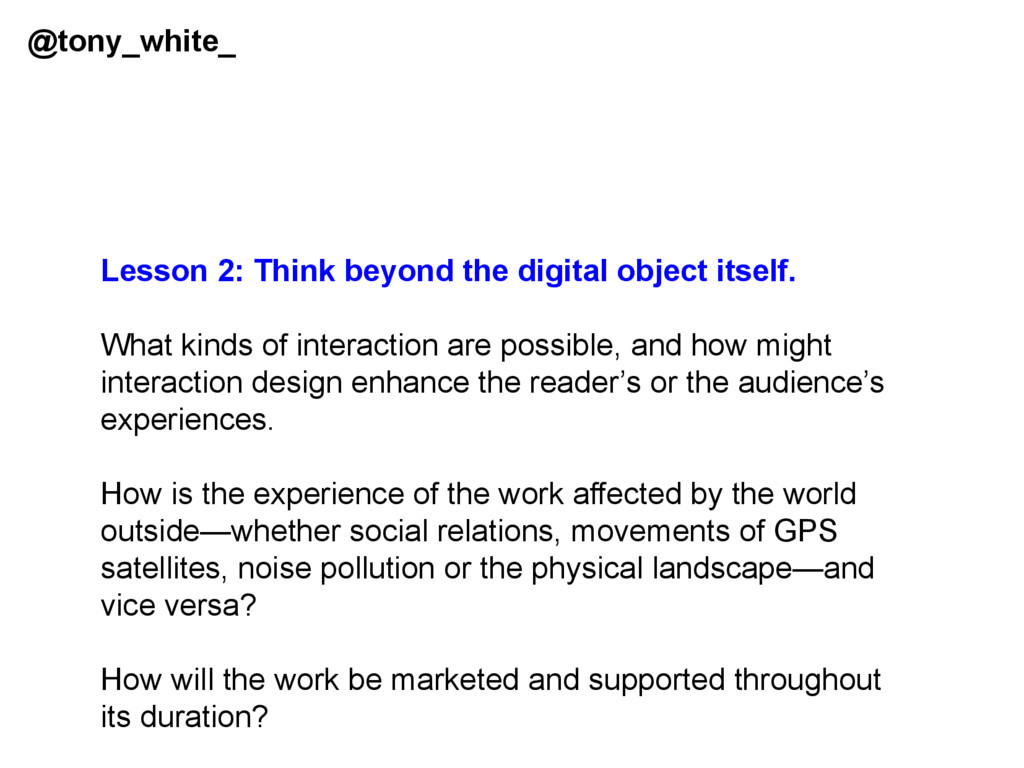 Lesson 2: Think beyond the digital object itsel...