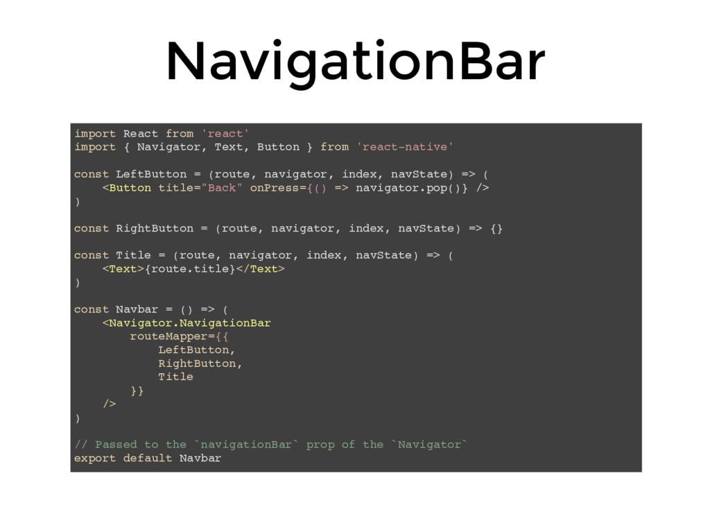 NavigationBar import React from 'react' import ...