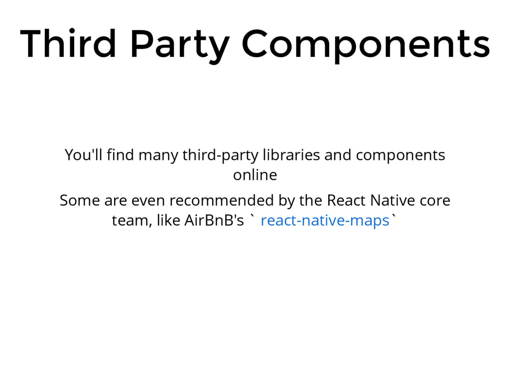 Third Party Components You'll find many third-pa...