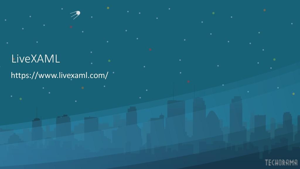 LiveXAML https://www.livexaml.com/