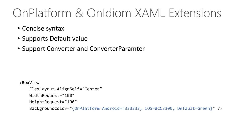 OnPlatform & OnIdiom XAML Extensions • Concise ...