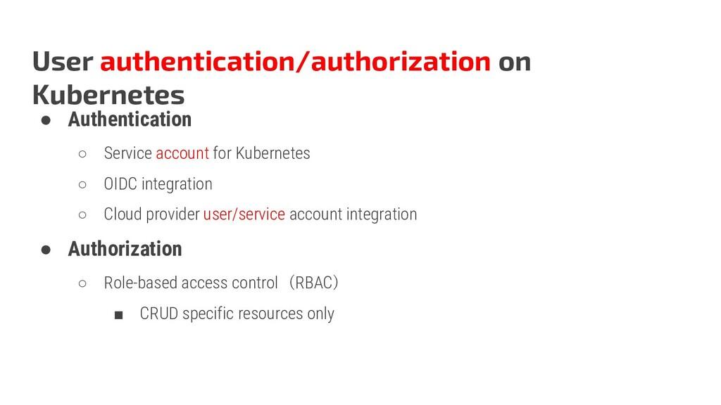 User authentication/authorization on Kubernetes...