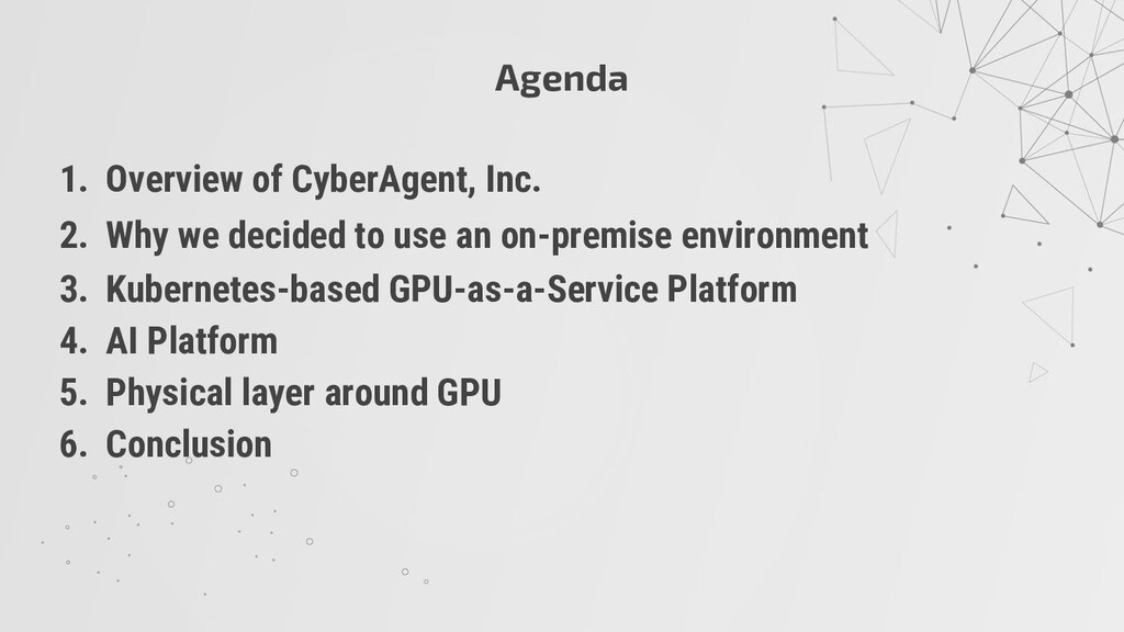Agenda 1. Overview of CyberAgent, Inc. 2. Why w...