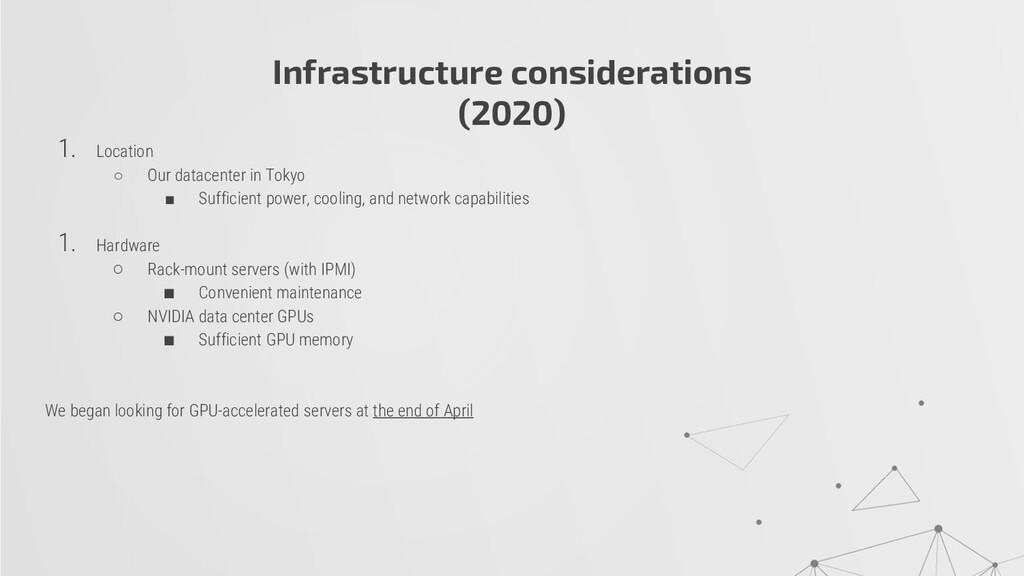 Infrastructure considerations (2020) 1. Locatio...