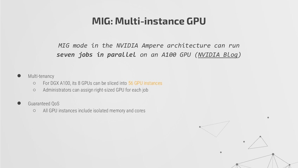MIG: Multi-instance GPU MIG mode in the NVIDIA ...