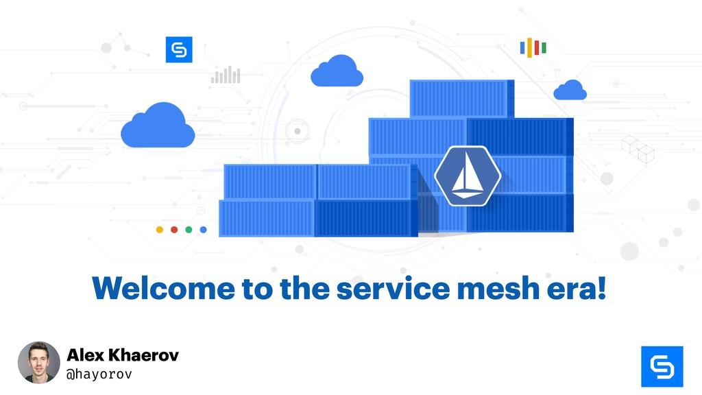 Alex Khaerov @hayorov Welcome to the service me...