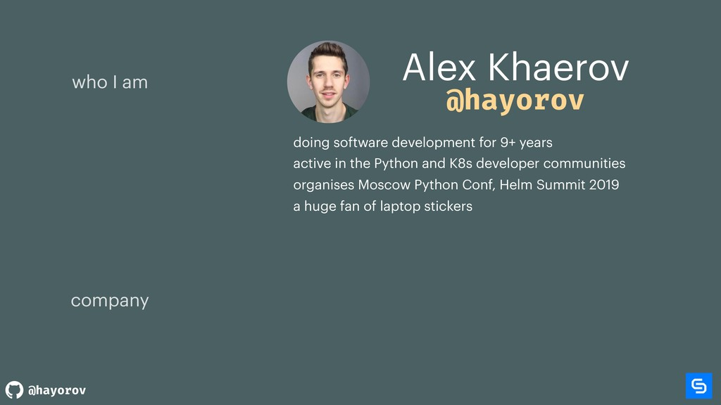 @hayorov Alex Khaerov company who I am @hayorov...