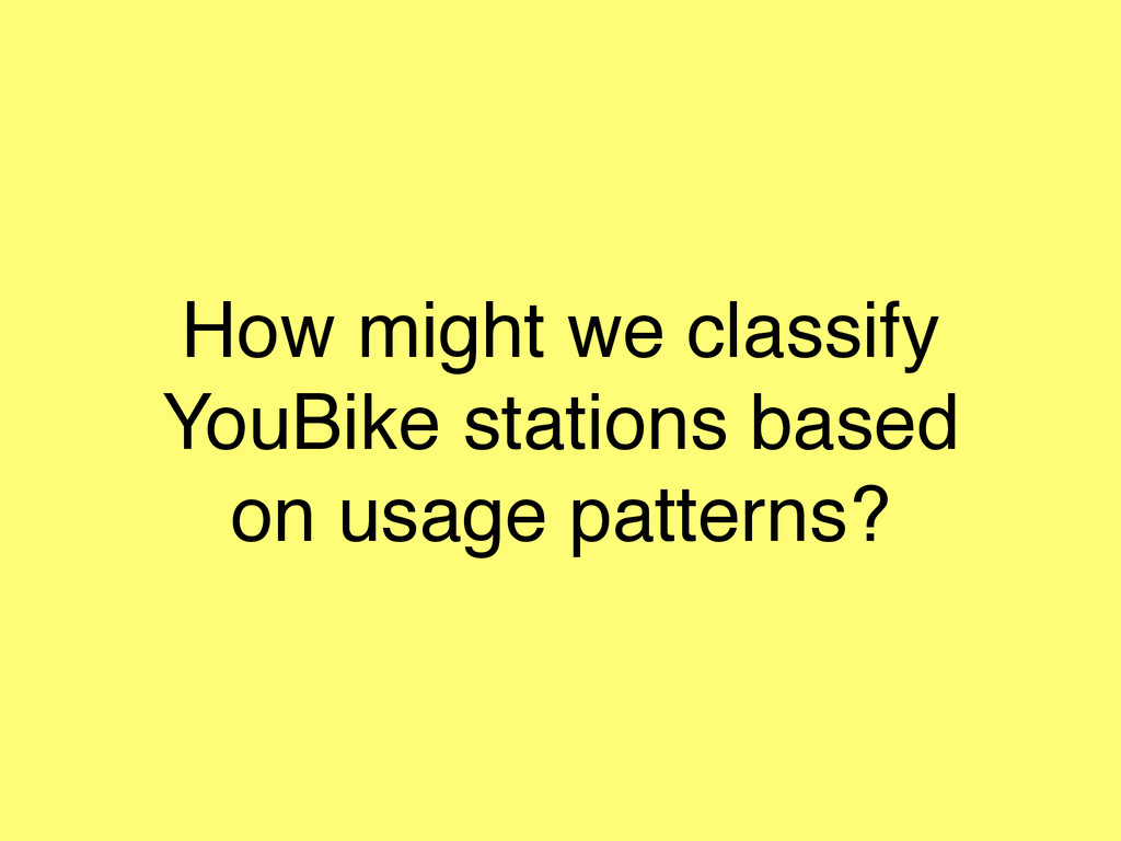 How might we classify YouBike stations based on...