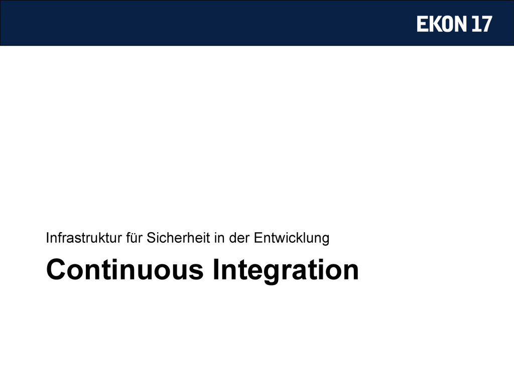 Continuous Integration Infrastruktur für Sicher...