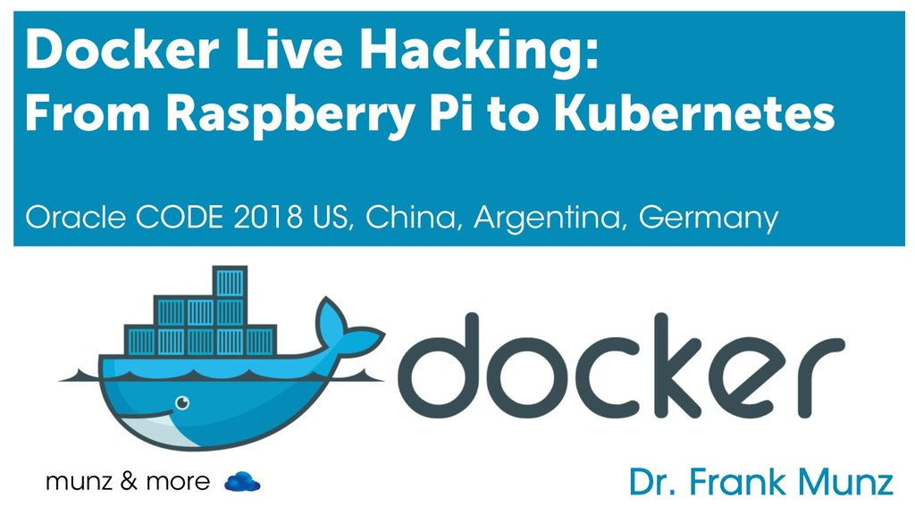 munz & more Docker Live Hacking: From Raspberry...
