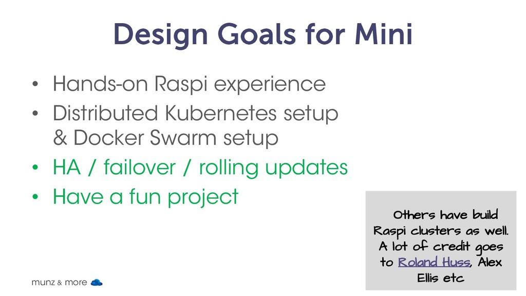 Design Goals for Mini • Hands-on Raspi experien...