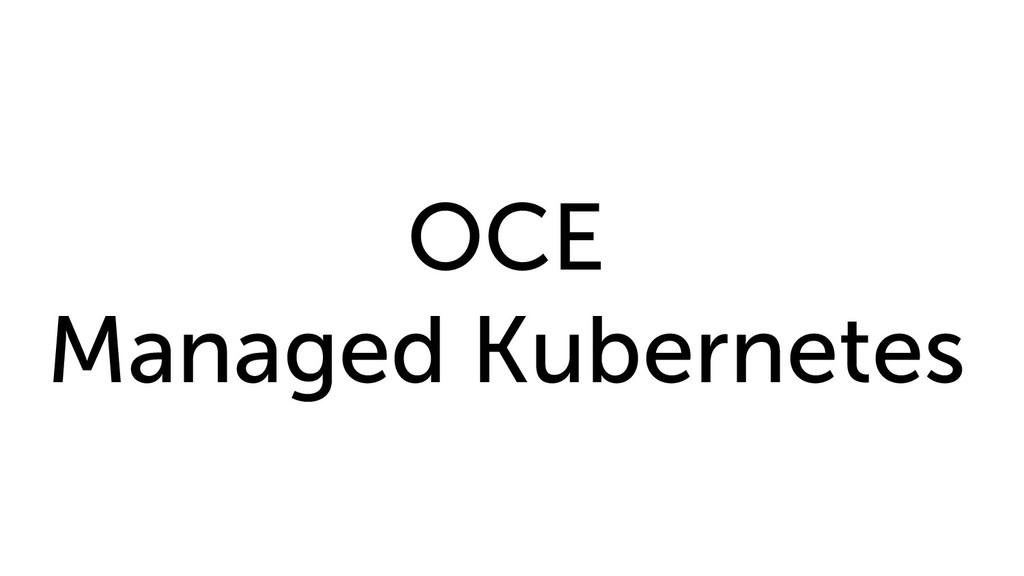 OCE Managed Kubernetes