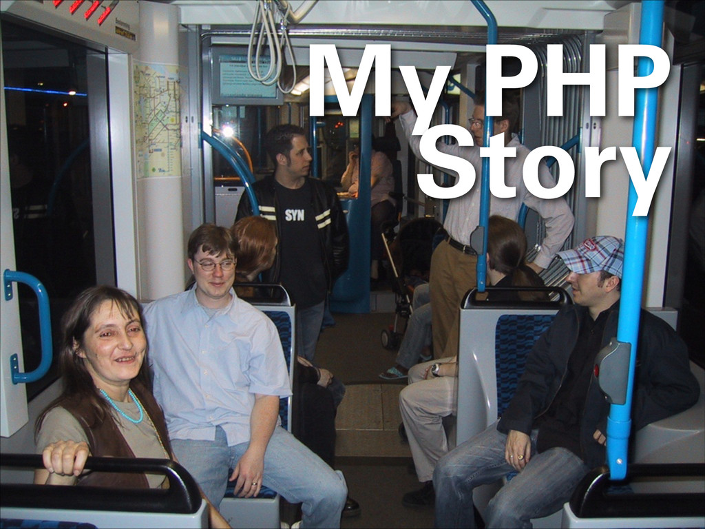 My PHP Story