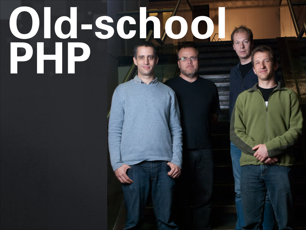Old-school PHP