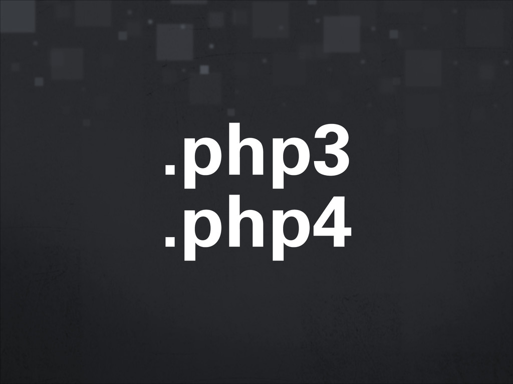 .php3 .php4