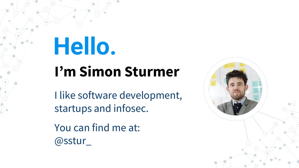 Hello. I'm Simon Sturmer I like software develo...