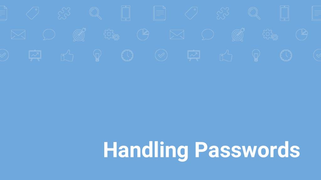 Handling Passwords